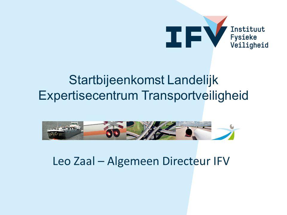 Startbijeenkomst Landelijk Expertisecentrum Transportveiligheid