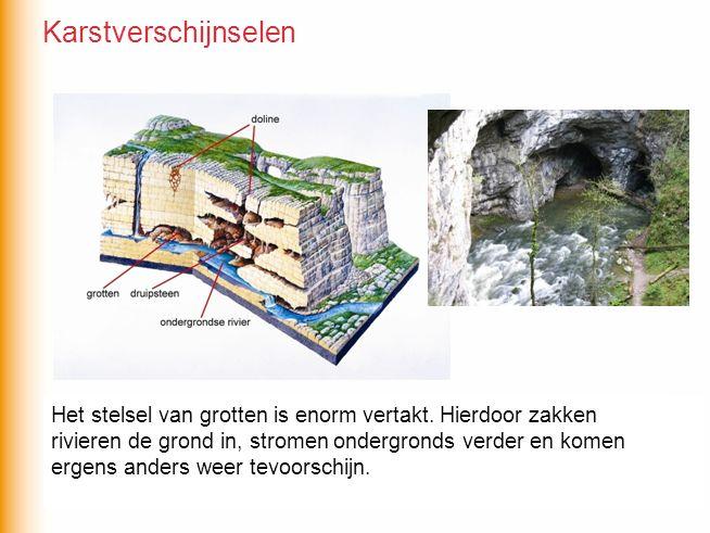 Karstverschijnselen De waterhuishouding van karstgebieden is erg gecompliceerd. Vooral na een regenbui kan het gevaarlijk zijn in de grotten te.