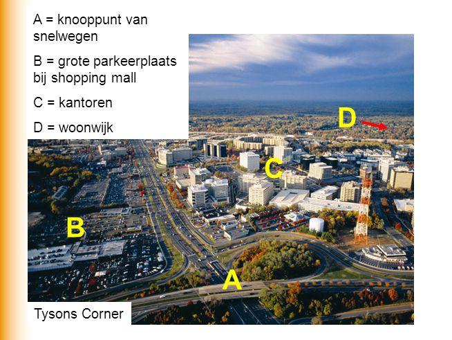 D C B A A = knooppunt van snelwegen