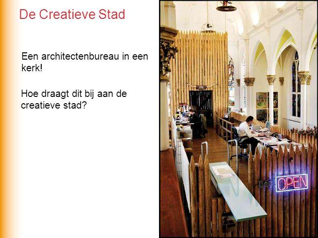 De Creatieve Stad Een architectenbureau in een kerk!