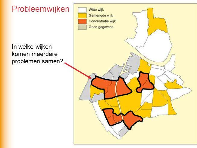 Probleemwijken In welke wijken komen meerdere problemen samen