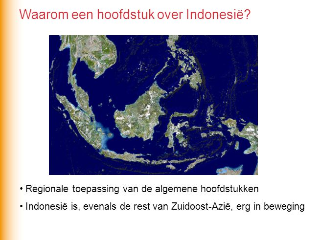 Waarom een hoofdstuk over Indonesië