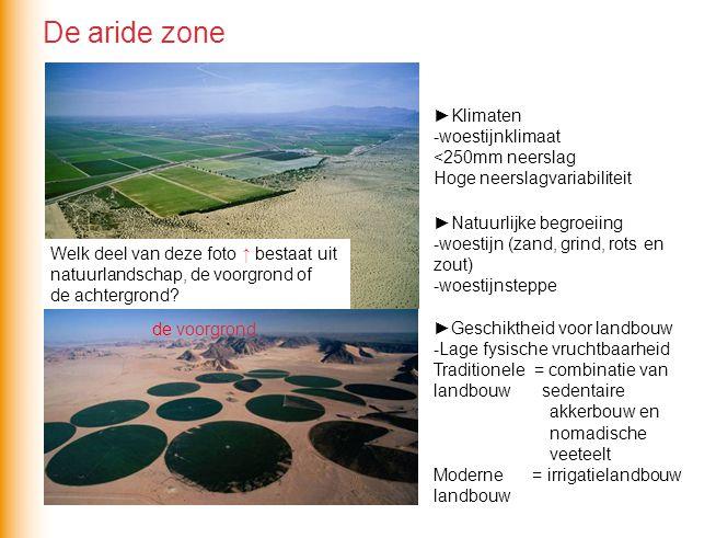 De aride zone ►Klimaten -woestijnklimaat <250mm neerslag