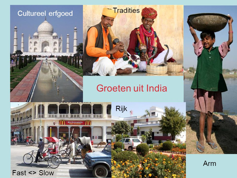 Groeten uit India Tradities Cultureel erfgoed Rijk Arm