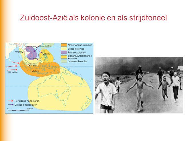 Zuidoost-Azië als kolonie en als strijdtoneel