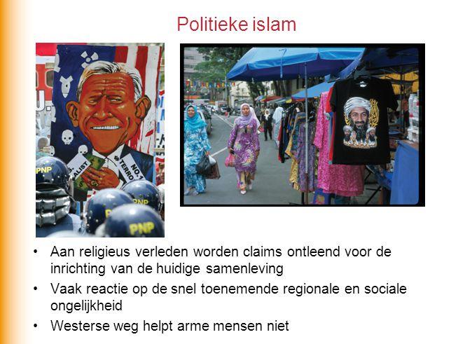 Politieke islam Aan religieus verleden worden claims ontleend voor de inrichting van de huidige samenleving.