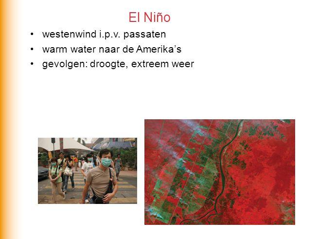 El Niño westenwind i.p.v. passaten warm water naar de Amerika's