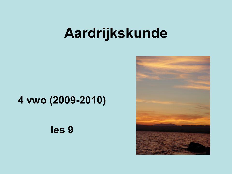 Aardrijkskunde 4 vwo (2009-2010) les 9