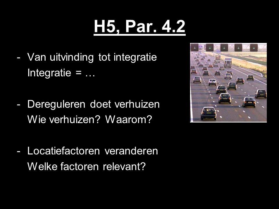 H5, Par. 4.2 Van uitvinding tot integratie Integratie = …
