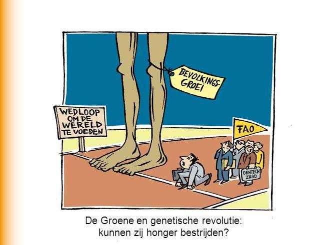 De Groene en genetische revolutie: kunnen zij honger bestrijden