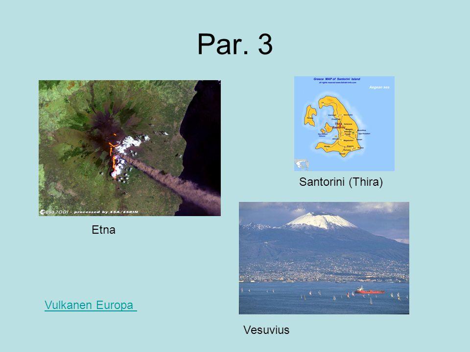 Par. 3 Santorini (Thira) Etna Vulkanen Europa Vesuvius
