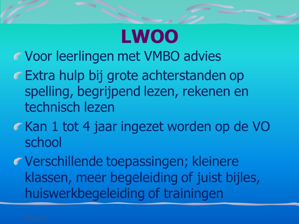 LWOO Voor leerlingen met VMBO advies