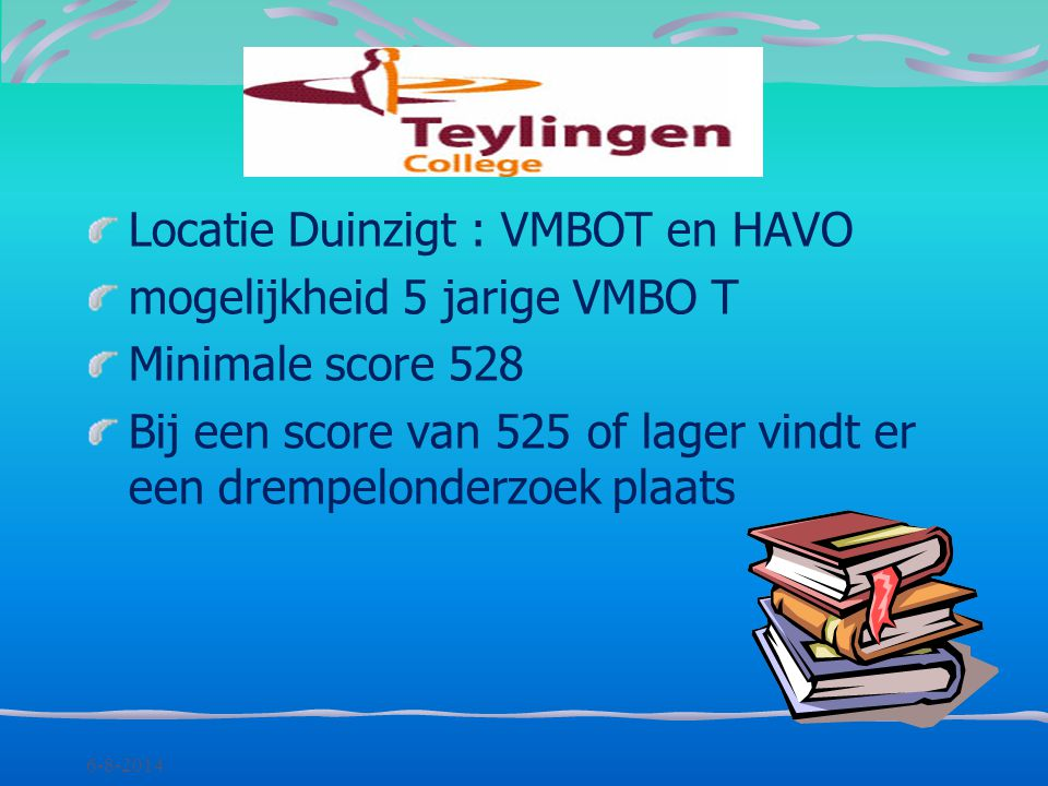 Locatie Duinzigt : VMBOT en HAVO mogelijkheid 5 jarige VMBO T