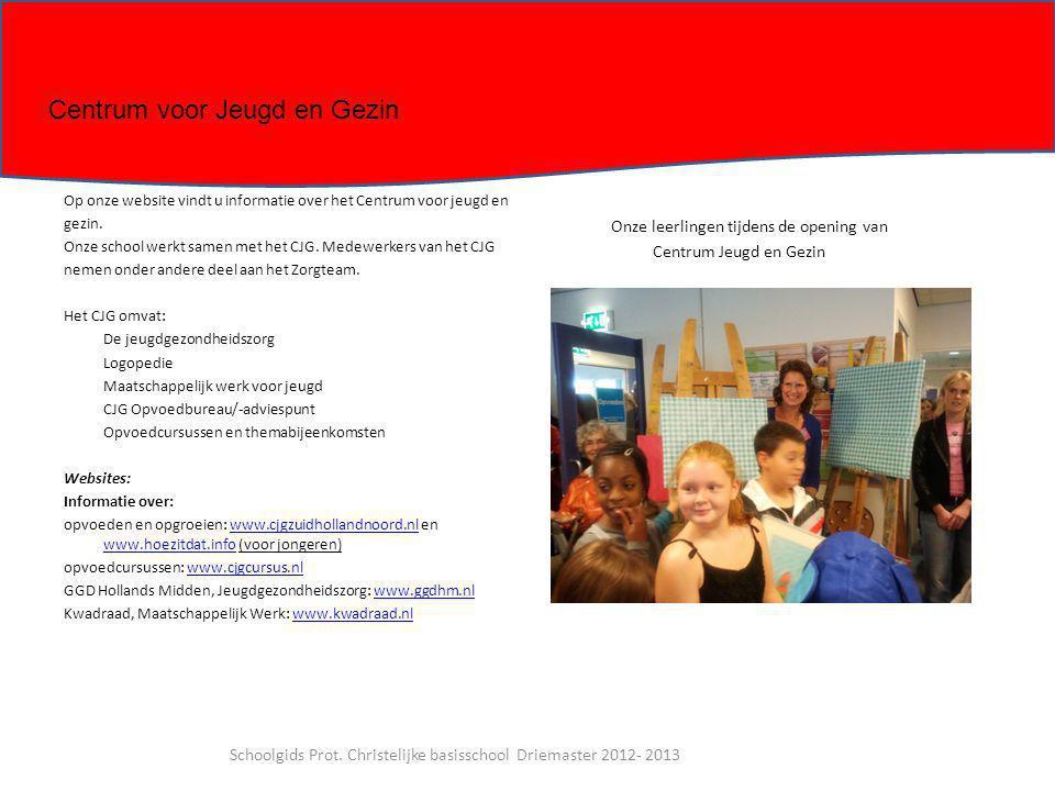Schoolgids Prot. Christelijke basisschool Driemaster 2012- 2013