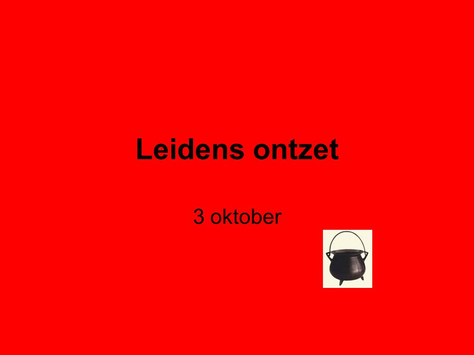 Leidens ontzet 3 oktober