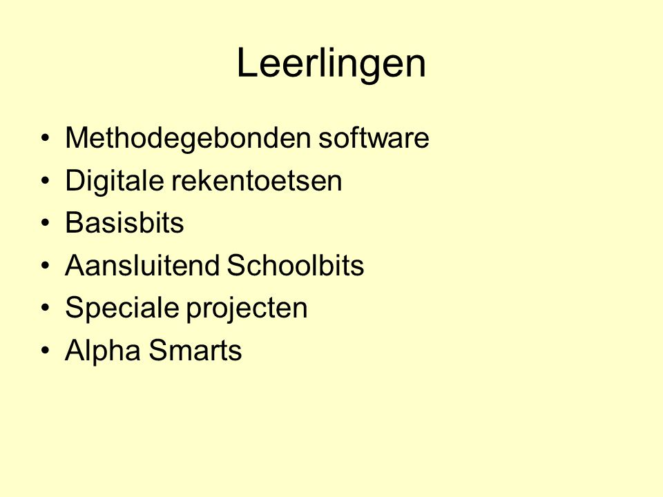 Leerlingen Methodegebonden software Digitale rekentoetsen Basisbits