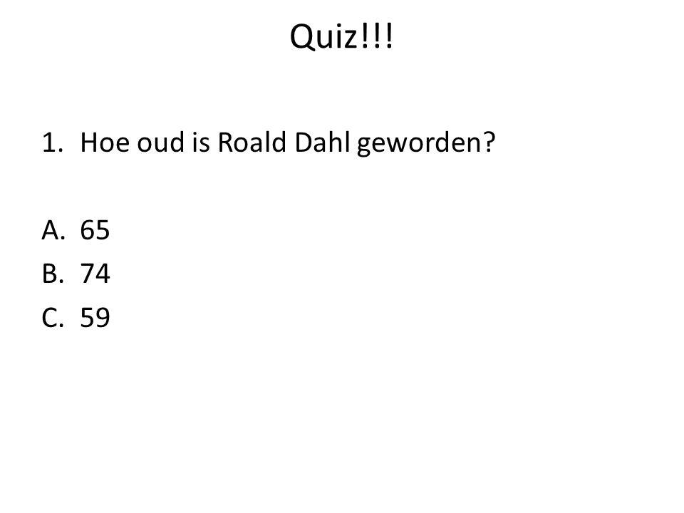 Quiz!!! Hoe oud is Roald Dahl geworden 65 74 59