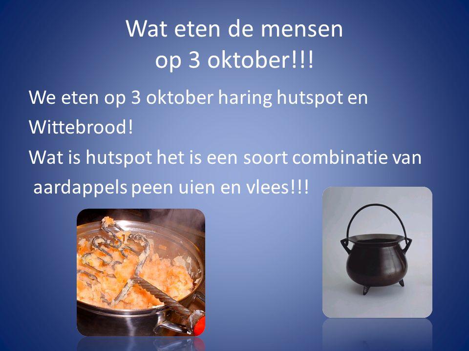 Wat eten de mensen op 3 oktober!!!