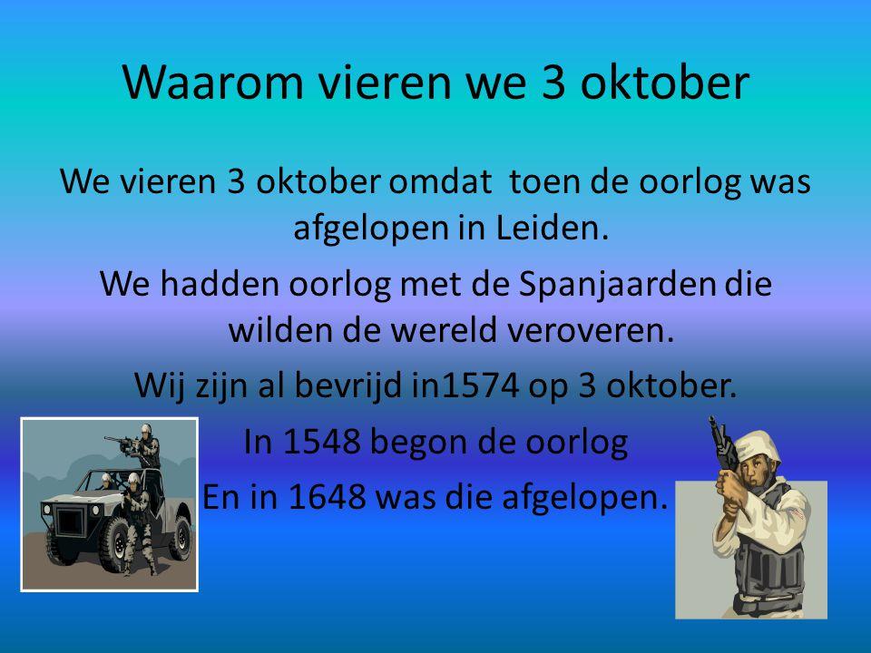 Waarom vieren we 3 oktober