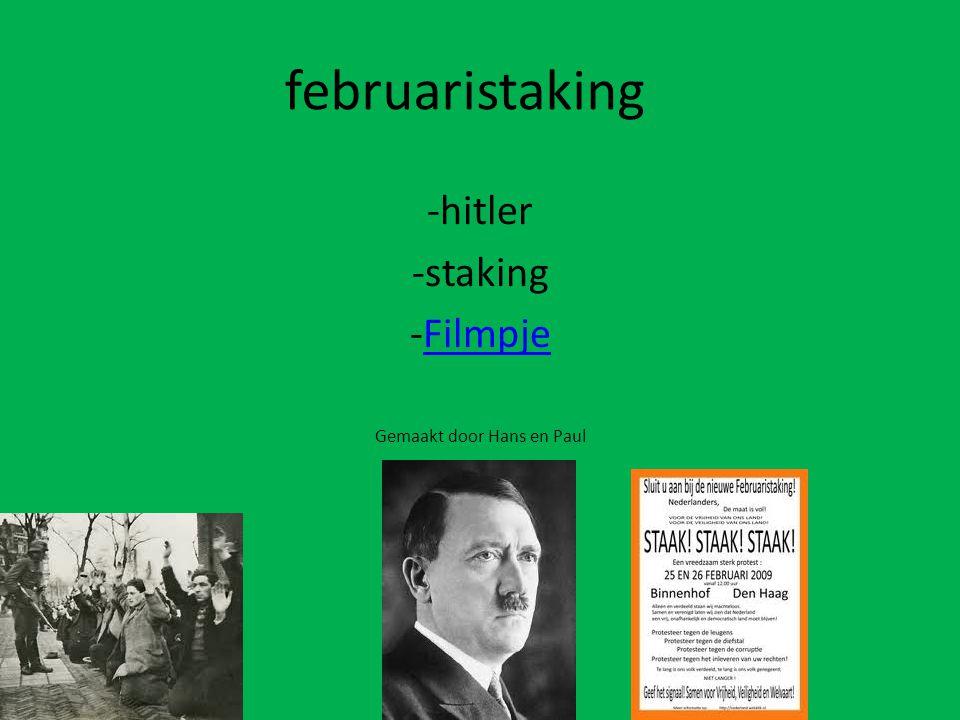 -hitler -staking Filmpje Gemaakt door Hans en Paul