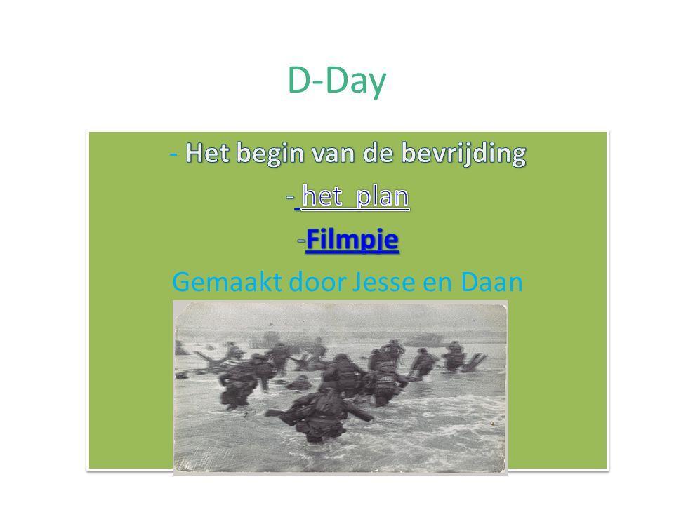 D-Day - Het begin van de bevrijding het plan Filmpje