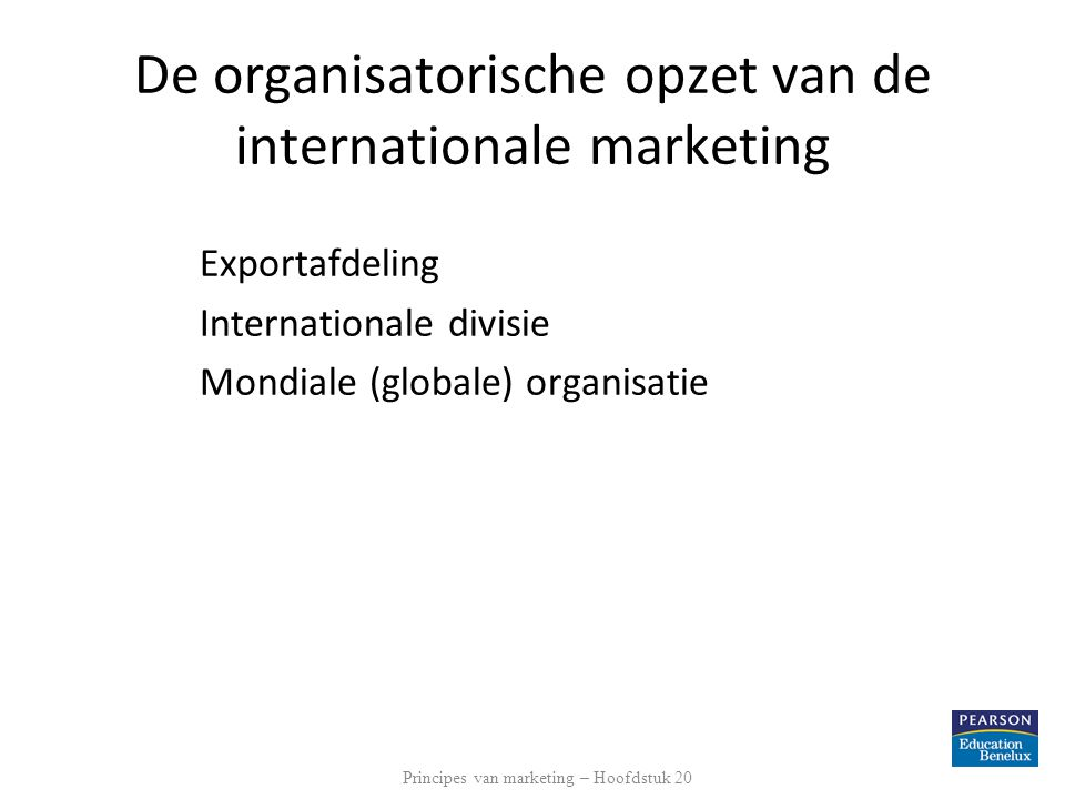 De organisatorische opzet van de internationale marketing