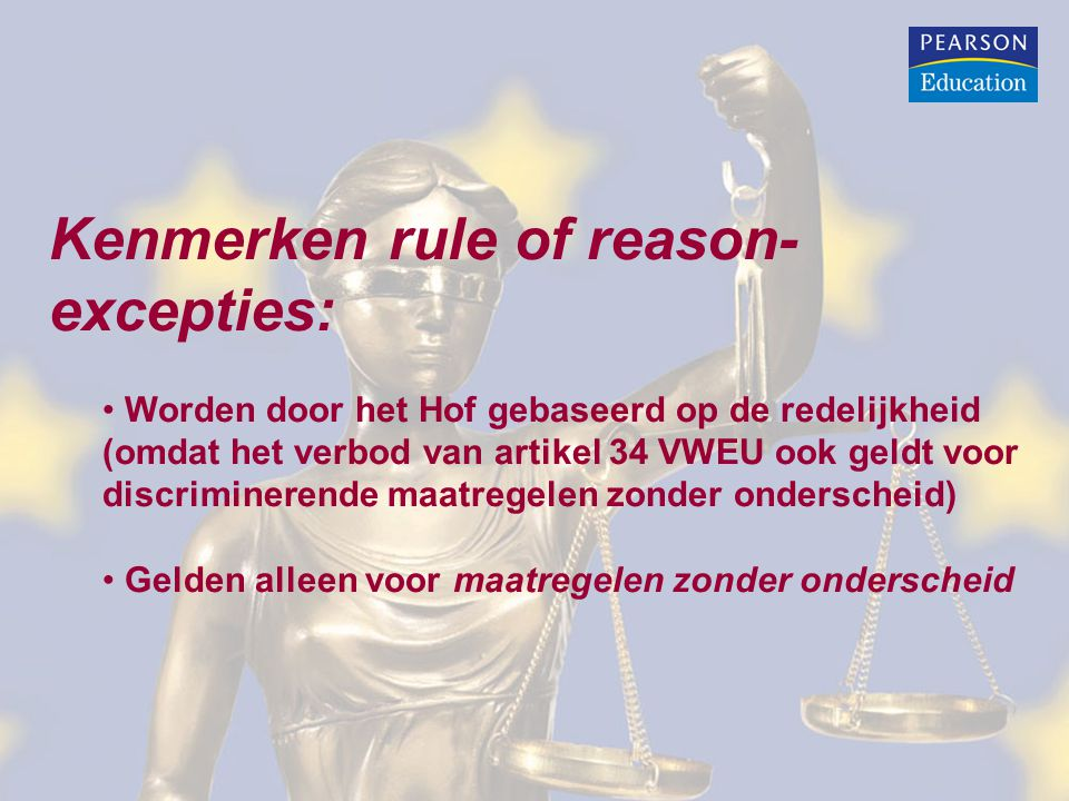 Kenmerken rule of reason-excepties:
