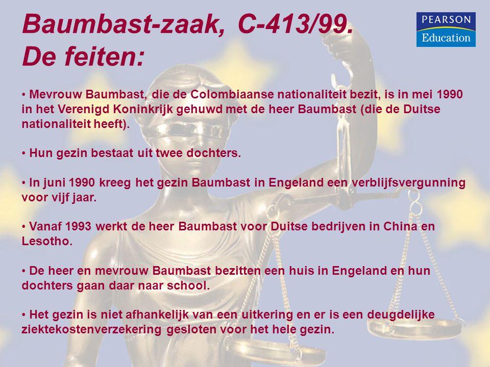 Baumbast-zaak, C-413/99. De feiten: