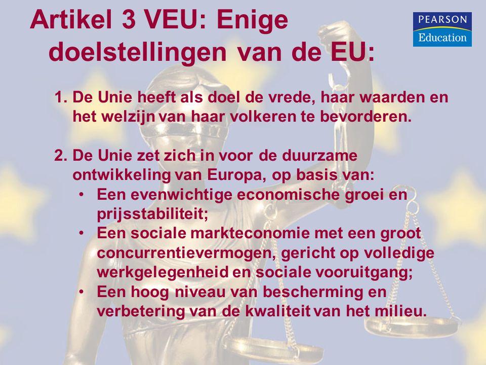 Artikel 3 VEU: Enige doelstellingen van de EU: