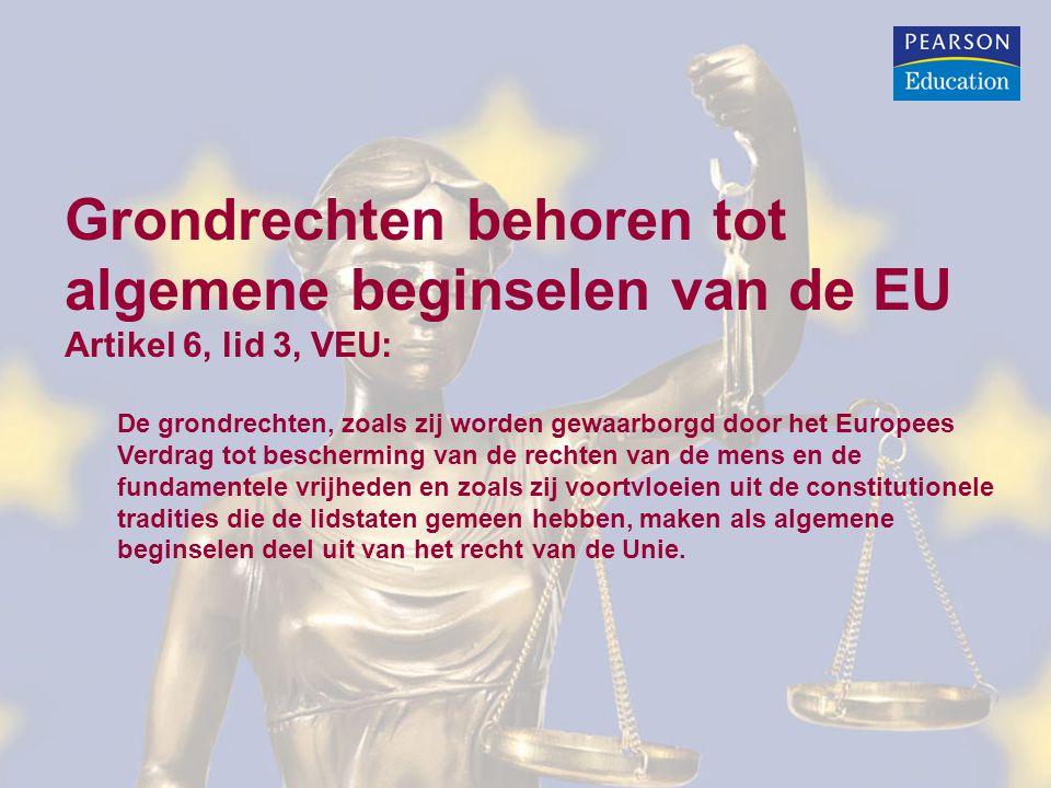 Grondrechten behoren tot algemene beginselen van de EU
