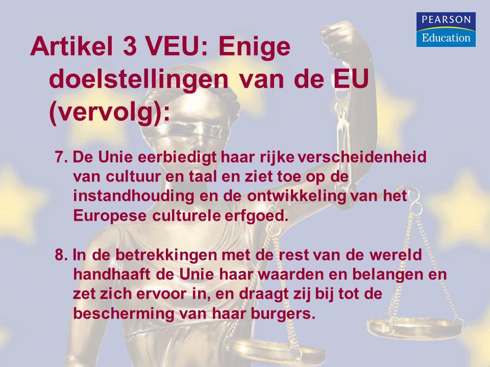 Artikel 3 VEU: Enige doelstellingen van de EU (vervolg):