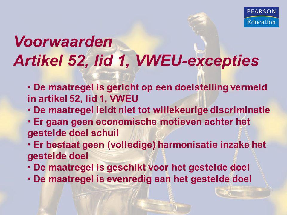 Artikel 52, lid 1, VWEU-excepties