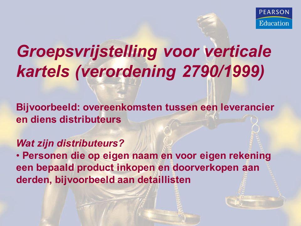 Groepsvrijstelling voor verticale kartels (verordening 2790/1999)