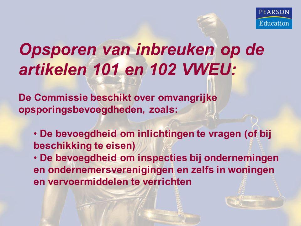 Opsporen van inbreuken op de artikelen 101 en 102 VWEU: