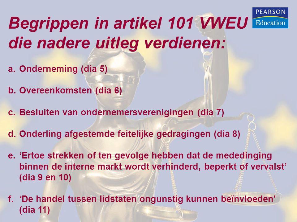 Begrippen in artikel 101 VWEU die nadere uitleg verdienen: