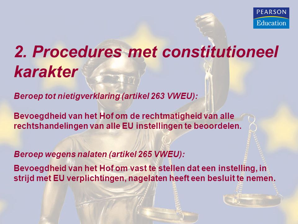 2. Procedures met constitutioneel karakter