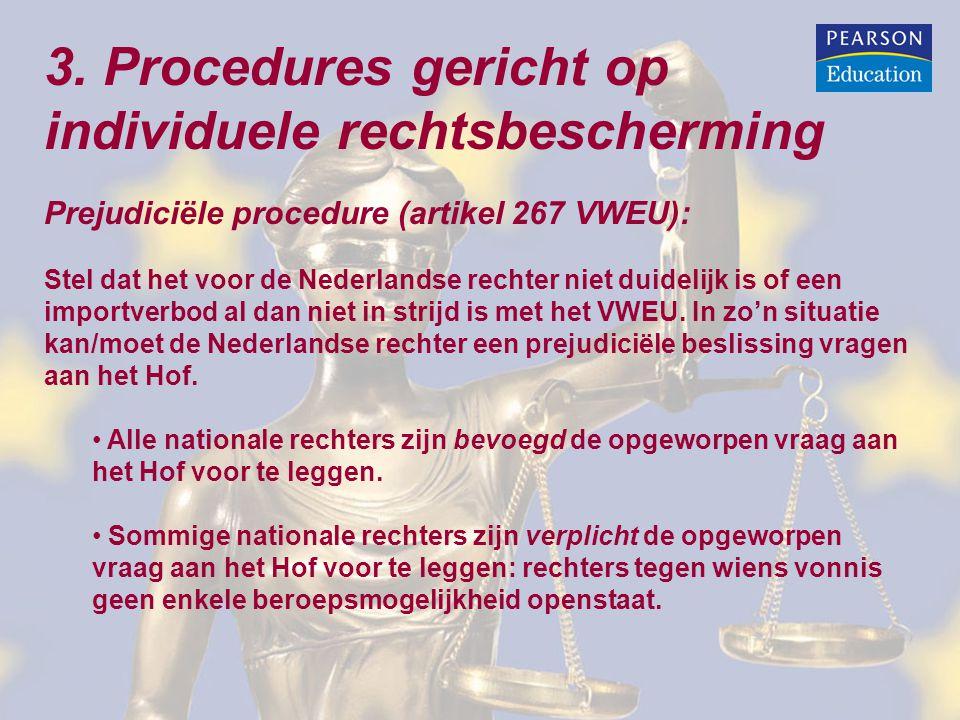 3. Procedures gericht op individuele rechtsbescherming