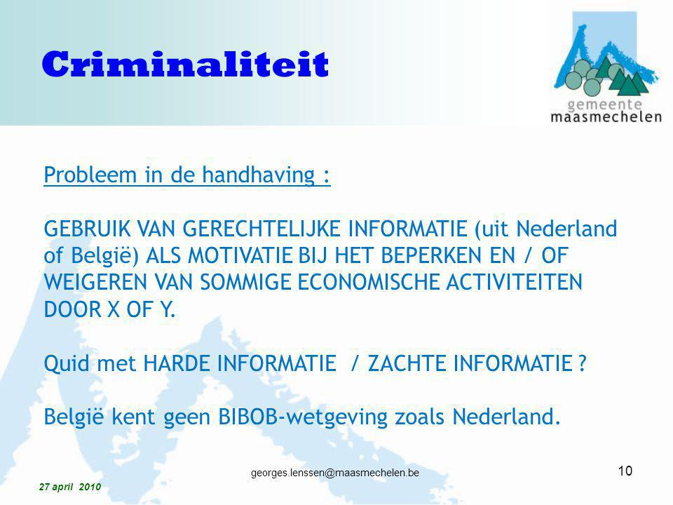 Criminaliteit Probleem in de handhaving :