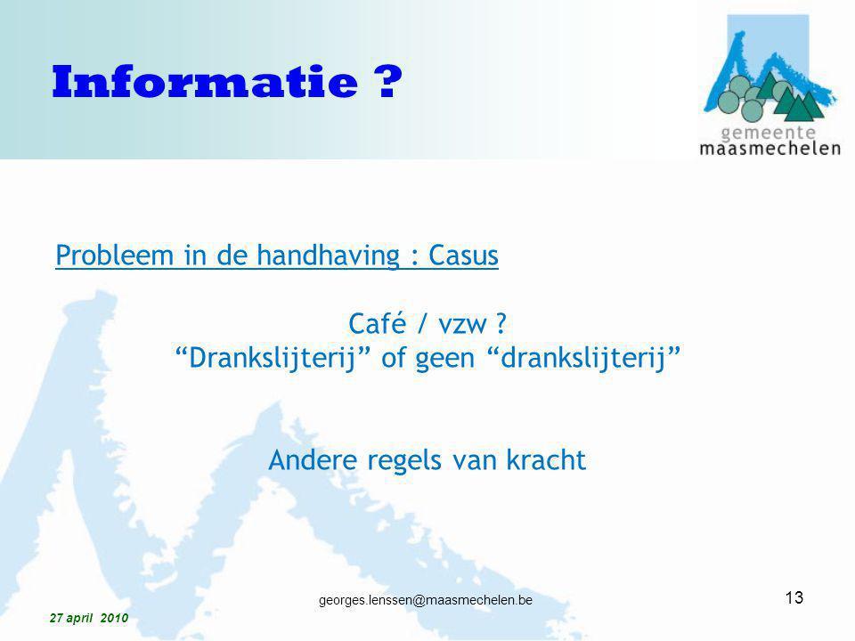 Informatie Probleem in de handhaving : Casus Café / vzw