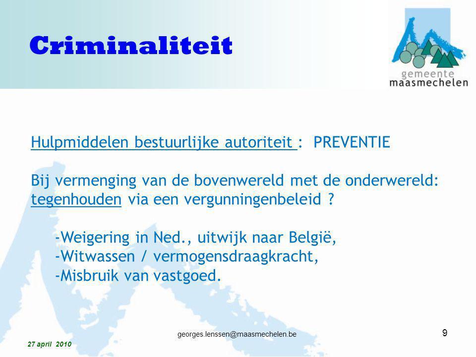 Criminaliteit Hulpmiddelen bestuurlijke autoriteit : PREVENTIE
