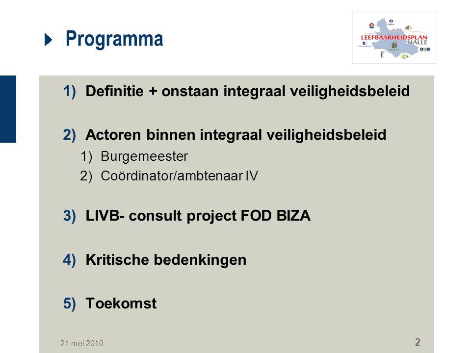 Programma Definitie + onstaan integraal veiligheidsbeleid