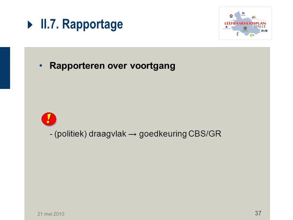 II.7. Rapportage Rapporteren over voortgang