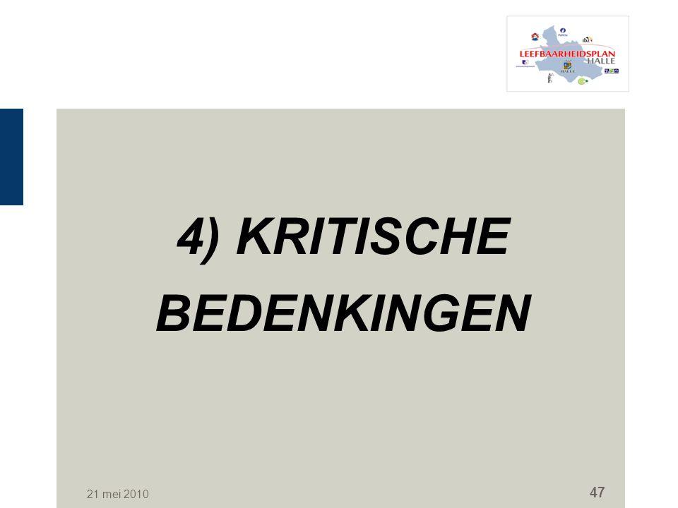 4) KRITISCHE BEDENKINGEN