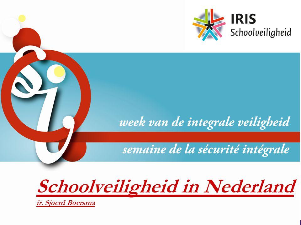Schoolveiligheid in Nederland ir. Sjoerd Boersma