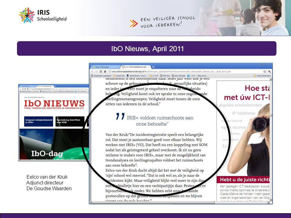 IbO Nieuws, April 2011 Eelco van der Kruk Adjunct directeur