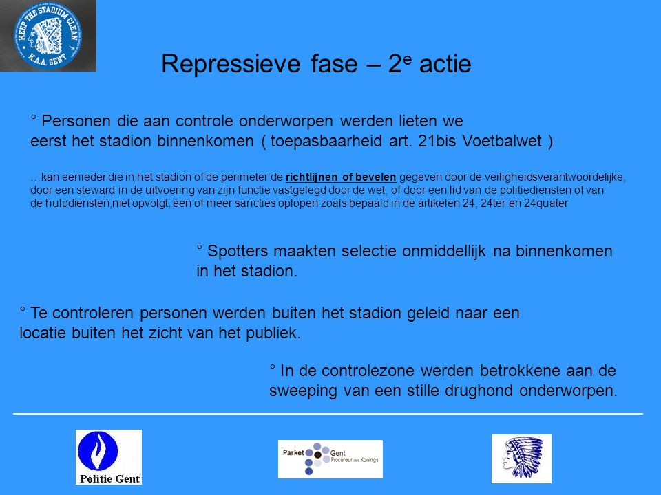 Repressieve fase – 2e actie
