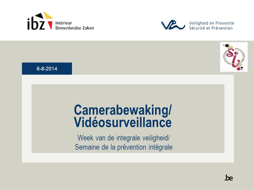 Camerabewaking/ Vidéosurveillance