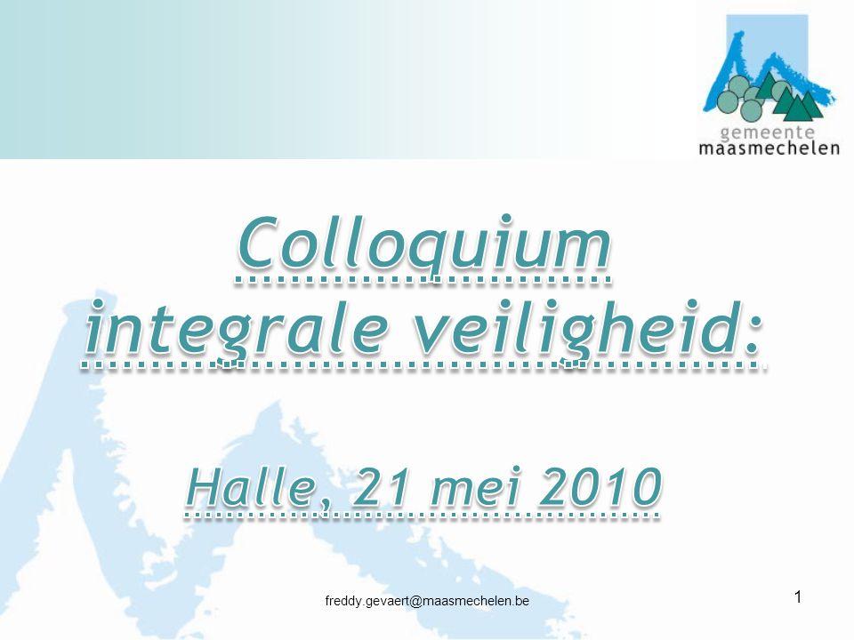 Colloquium integrale veiligheid: Halle, 21 mei 2010
