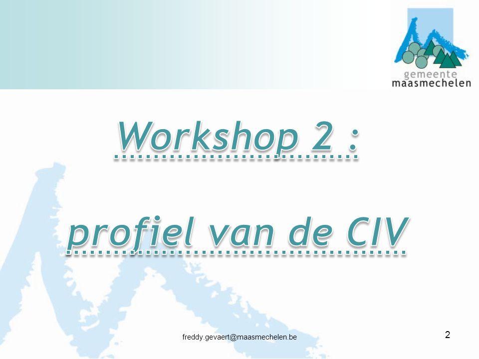 Workshop 2 : profiel van de CIV
