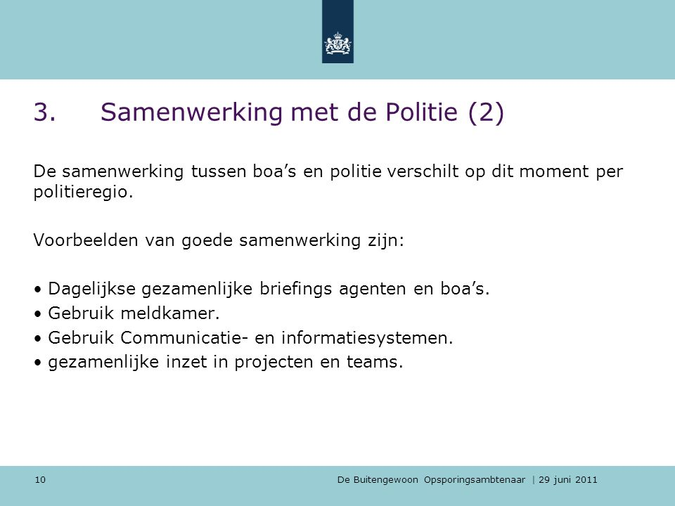3. Samenwerking met de Politie (2)